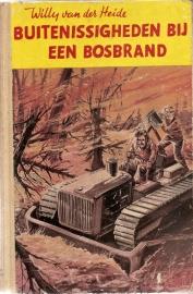 """Heide, Willy van der: """"Buitenissigheden bij een bosbrand""""."""