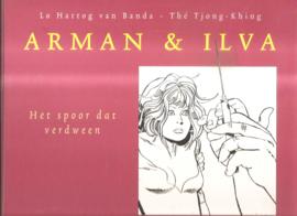 Arman en Ilva: Het spoor dat verdween.
