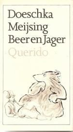 """Meijsing, Doeschka: """"Beer en Jager""""."""