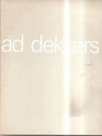 Catalogus Stedelijk Museum 689: Ad Dekkers