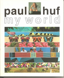"Huf, Paul: ""My World`."