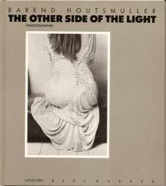 """Houtsmuller, Barend: """"The other sight of the light""""."""