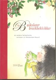 Wiltink, Nancy en Anna van Praag (redactie): De Buiksloter Breekbekkikker