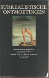 Vries, Her de en Vancrevel, Laurens: Surrealistische ontmoetingen