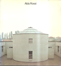 Rossi, Aldo: Projects and drawings 1962-1979