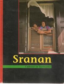 """Binnendijk, Chandra van en Faber, Paul: """"Sranan. Cultuur in Suriname""""."""