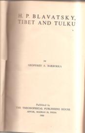 Blavatsky H.P. :Tibet and Tulku