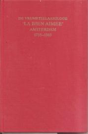 """Rodermond, H.: """"De vrijmetselaarsloge 'La bien aimee'Amsterdam 1735-1985""""."""