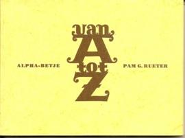 """Rueter, Pam G.: """"Van A tot Z""""."""
