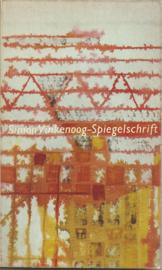 Vinkenoog, Simon: Spiegelschrift