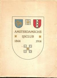Amsterdamsche IJsclub 1864 1914