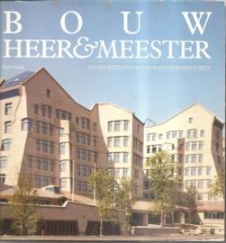 """Staal, Gert: """"Bouw Heer & Meester""""."""