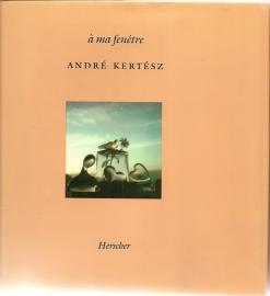 "Kertesz, Andre: ""A ma fenetre """