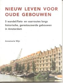 Wijn, Annemarie: Nieuw leven voor oude gebouwen