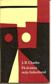 "Charles, J.B.: ""Ekskuseer mijn linkerhand""."