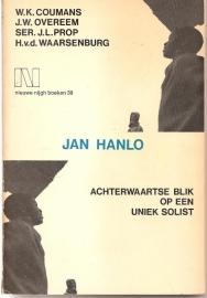 Hanlo, Jan (over -): Jan Hanlo. Achterwaartse blik op een uniek solist