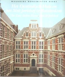 Jeeninga, Willeke: Het Oostindich Huis en het Sint Jorishof te Amsterdam