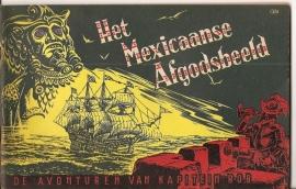 "Kapitein Rob nr. 11: ""Het  Mexicaanse Afgodsbeeld""."