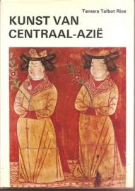 "Talbot Rice, Tamara: ""Kunst van Centraal-Azië""."