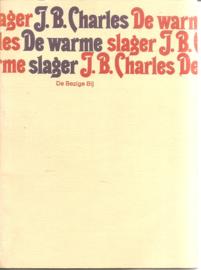 Charles,J.B.: De warme slager