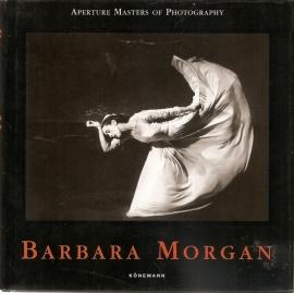 "Morgan, Barbara: ""Aperture Masters of Photography""."