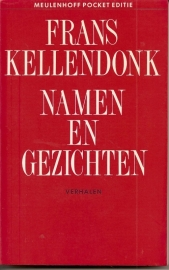"Kellendonk, Frans: ""Namen en gezichten""."