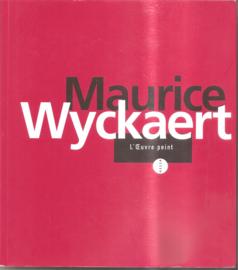 Wyckaert, Maurice: L'oeuvre peint 1947-1996