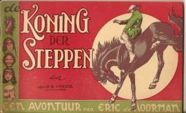 """Eric de Noorman deel 11: """"Koning der Steppen""""."""