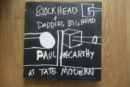 McCarthy, Paul: Blockhead & Daddies Bighead