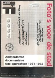 Amsterdamse documentaire foto-opdrachten 1981-1982: Foto's voor de stad.