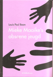 Boon, L.P.: Mieke Maaike's obscene jeugd