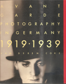 Coke, van Deren: Avant Garde Photography in Germany 1919 - 1939