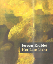 Krabbé,  jerooen: Het late licht