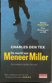 """Tex, Charles den:  """"De macht van meneer Miller"""" ."""