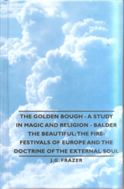 Frazer J.G. :The Golden Brouch - A study in magic and religion