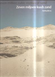 Schot, Jan: Zeven miljoen kuub zand