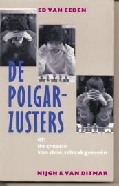 """Eeden, Ed van: """"De Polgar-zusters""""."""