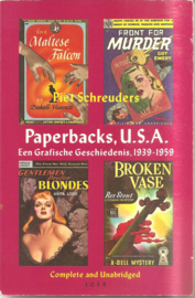 Schreuders, Piet: paperbacks, U.S.A.. een grafische geschiedenis, 1939 - 1959