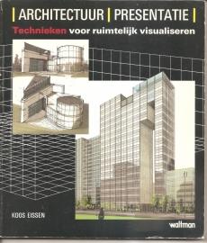 """Eissen, koos: """"Architectuur  / Presentatie""""."""