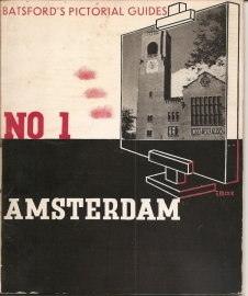 Batsford`s Pictorial Guides no. 1: Amsterdam.