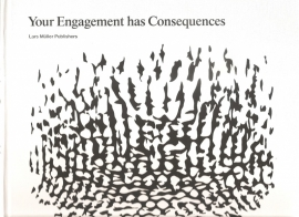 "Eliasson, Olafur: ""Your Engagement has Consequenses""."
