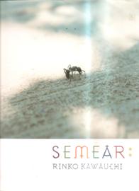 Kawauchi, Rinko: Semear