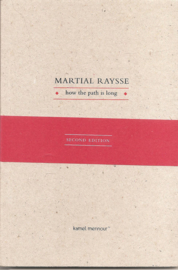 Raysse, Martial: How the path is long