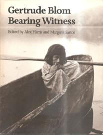 Blom, Gertrude: Bearing Witness