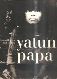 Höpker, Thomas: Yatun Papa Vater der Indianen