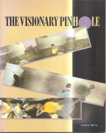 Smith, Lauren: The visionary pinhole
