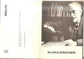 Escher, M.C.: 8  x Escher