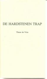 """Vries, Theun de: """"De hardstenen trap"""". *"""