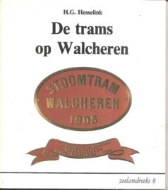 """Hesselink, H.G.: De trams op Walcheren"""". (gesigneerd)"""