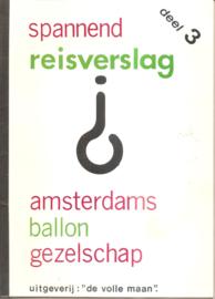 Amsterdams Ballon Gezelschap: Spannend Reisverslag deel 3